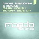 Dark Hour/Sunny Side Up