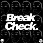 Break Check E P