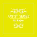 Artist Series: DJ Rajko