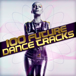 100 Future Dance Tracks