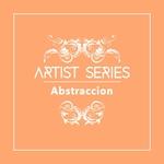 Artist Series - Abstraccion