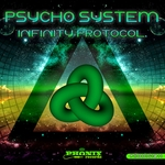 PSYCHO SYSTEM - Infinity Protocol (Front Cover)