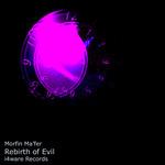 Rebirth Of Evil
