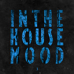 In The House Mood Vol 3