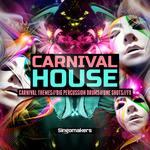 Carnival House (Sample Pack WAV/APPLE/LIVE/REASON)