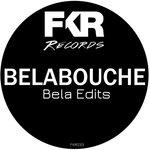 Bela Edits EP