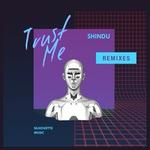 Trust Me (remixes)