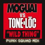 Wild Thing (Moguai Vs. Tone-Loc /Punx Squad Remix)