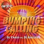 BUMPING CALLING