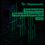 Police Are Coming EP
