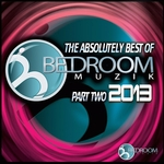 The Absolutely Best Of Bedroom Muzik 2013 Part 2