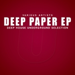 Deep Paper (Deep House Underground Selection)