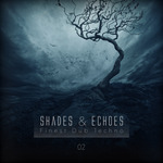 Shades & Echoes: Finest Dub Techno Vol  2