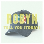 Tell You: Today