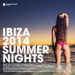 Ibiza 2014 Summer Nights (Deluxe Version)