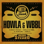 Ghetto Funk Presents: Howla & WBBL
