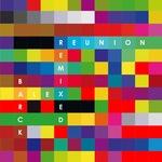 Reunion Remixed