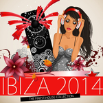 Ibiza 2014 The Finest House Collection (Deluxe Version)