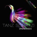 Tanz Schatzi (remixes)