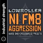 NI FM8 Aggression (Sample Pack FM8 Presets/WAV/APPLE)