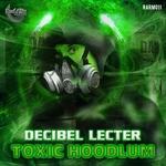 Toxic Hoodlum