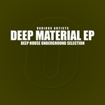 Deep Material (Deep House Underground Selection)