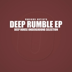 Deep Rumble (Deep House Underground Selection)