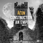 Construction Of An Empire EP