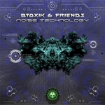 Btoxik & Friends: Noise Technology