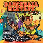 Dancehall Mix Tape Vol 2 (Mixed By DJ Wayne)