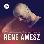 Toolroom Presents: Rene Amesz