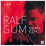 GUM, Ralf - In My City (Front Cover)
