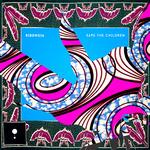 Save The Children (remixes)