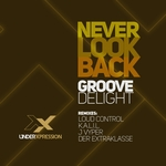 Never Look Back (remixes)