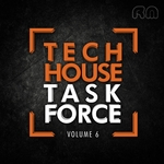 Tech House Task Force Vol 6
