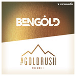 Ben Gold: #Goldrush Vol 1