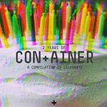 2 Years Of Con+Ainer