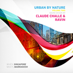 Urban By Nature Vol 2 (Sound Design By Claude Challe & Ravin)