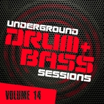 Underground Drum & Bass Sessions Vol 14