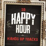 50 Happy Hour Hands Up Tracks