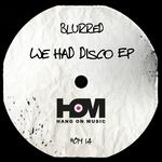 We Had Disco EP