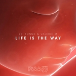 Life Is The Way