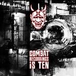 Ten Years Of Combat