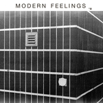 Modern Feelings