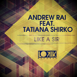 Like A Sir (remixes)