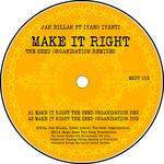 Make It Right (Seed Organization Remixes)