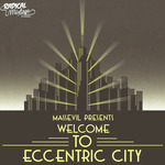 Welcome To Eccentric City