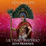 Ultimo Imperio 2014 (remixes)