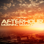 Afterhour Morning Session Vol 1