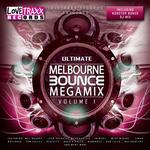 Ultimate Melbourne Bounce Megamix, Vol  1